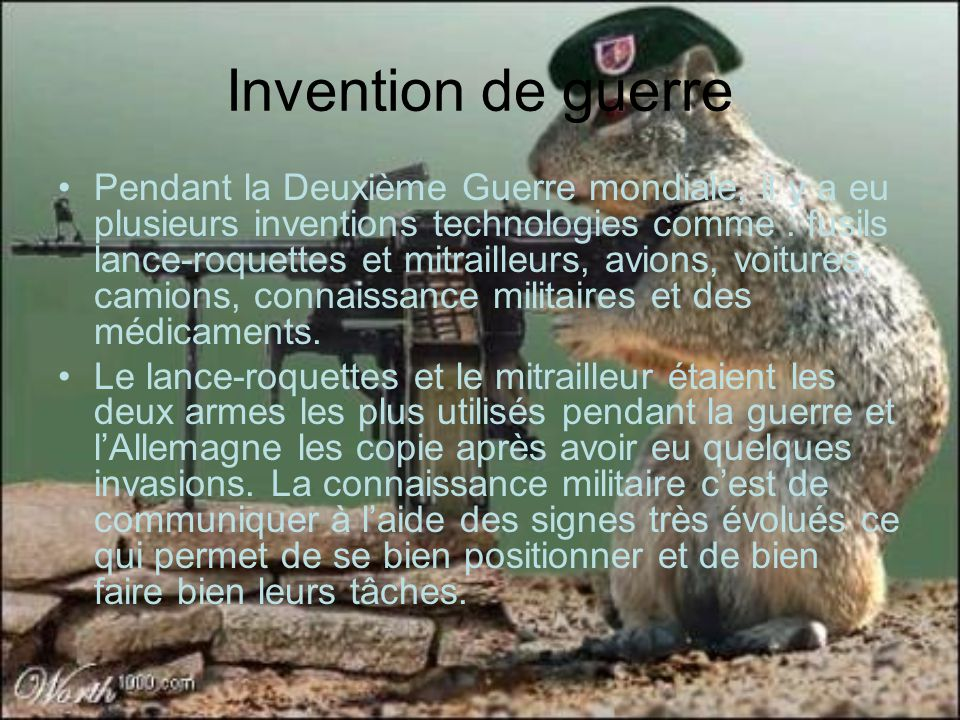 Invention de guerre