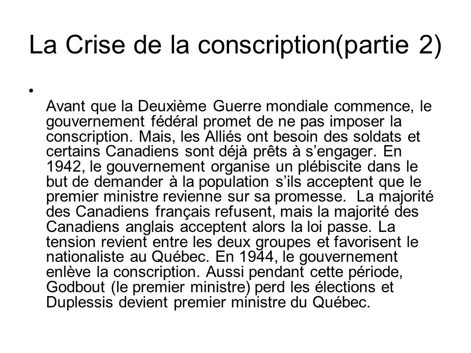 La Crise de la conscription(partie 2)