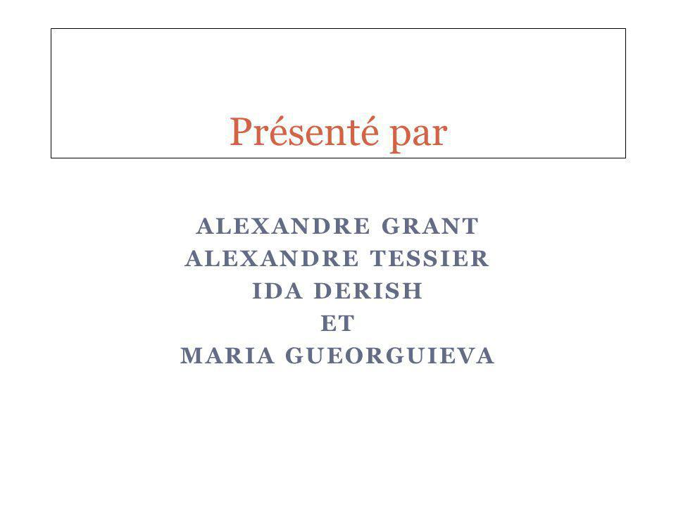 Alexandre Grant Alexandre Tessier Ida Derish Et Maria GUeorguieva