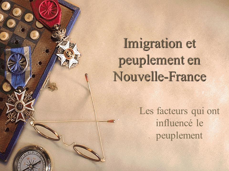 Imigration et peuplement en Nouvelle-France