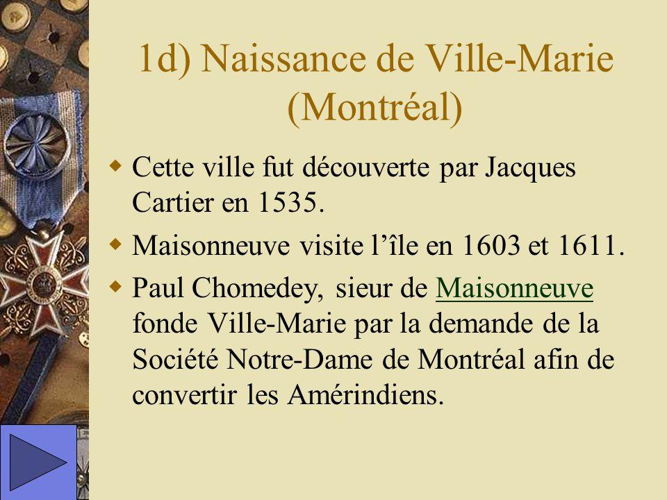 1d) Naissance de Ville-Marie (Montréal)