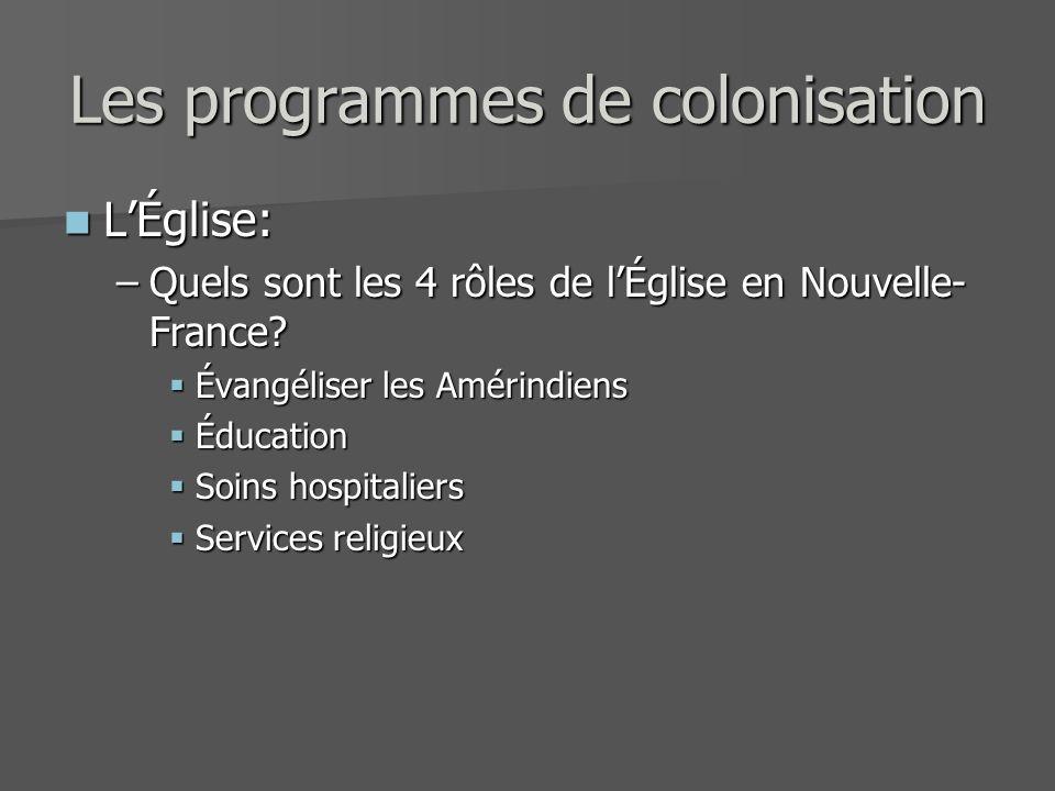 Les programmes de colonisation