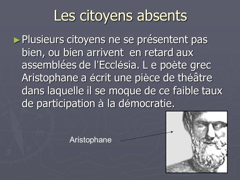 Les citoyens absents