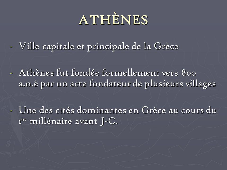 ATHÈNES Ville capitale et principale de la Grèce