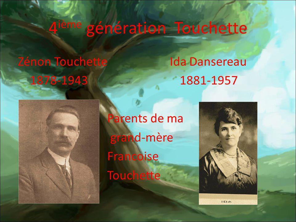 4ième génération Touchette