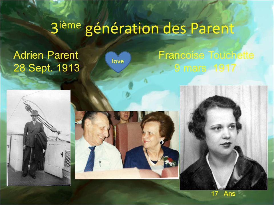 3ième génération des Parent