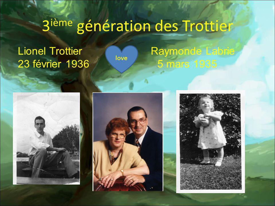 3ième génération des Trottier