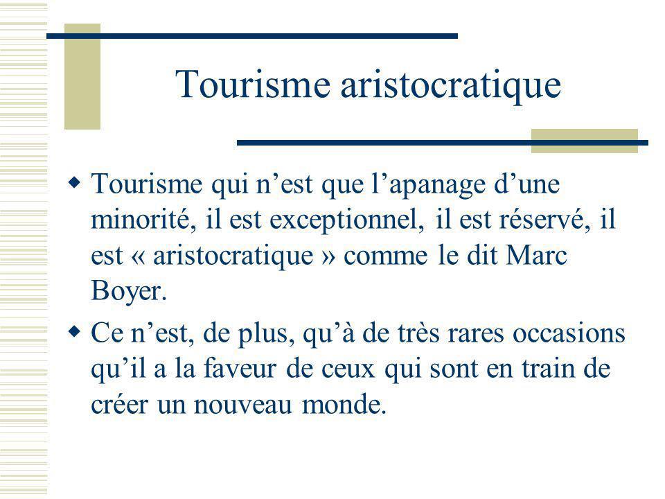 Tourisme aristocratique