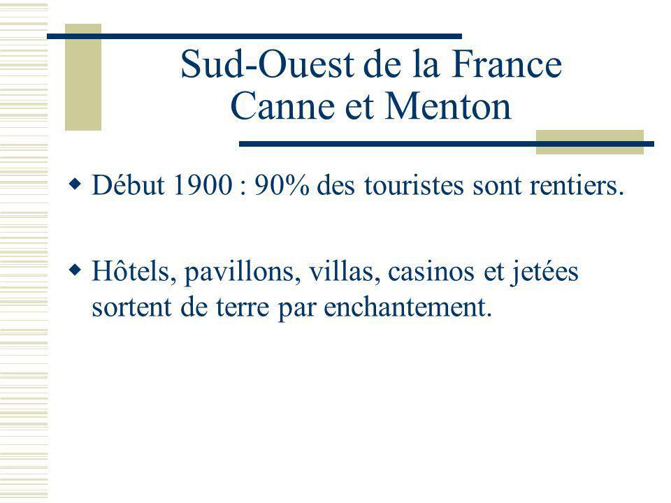Sud-Ouest de la France Canne et Menton