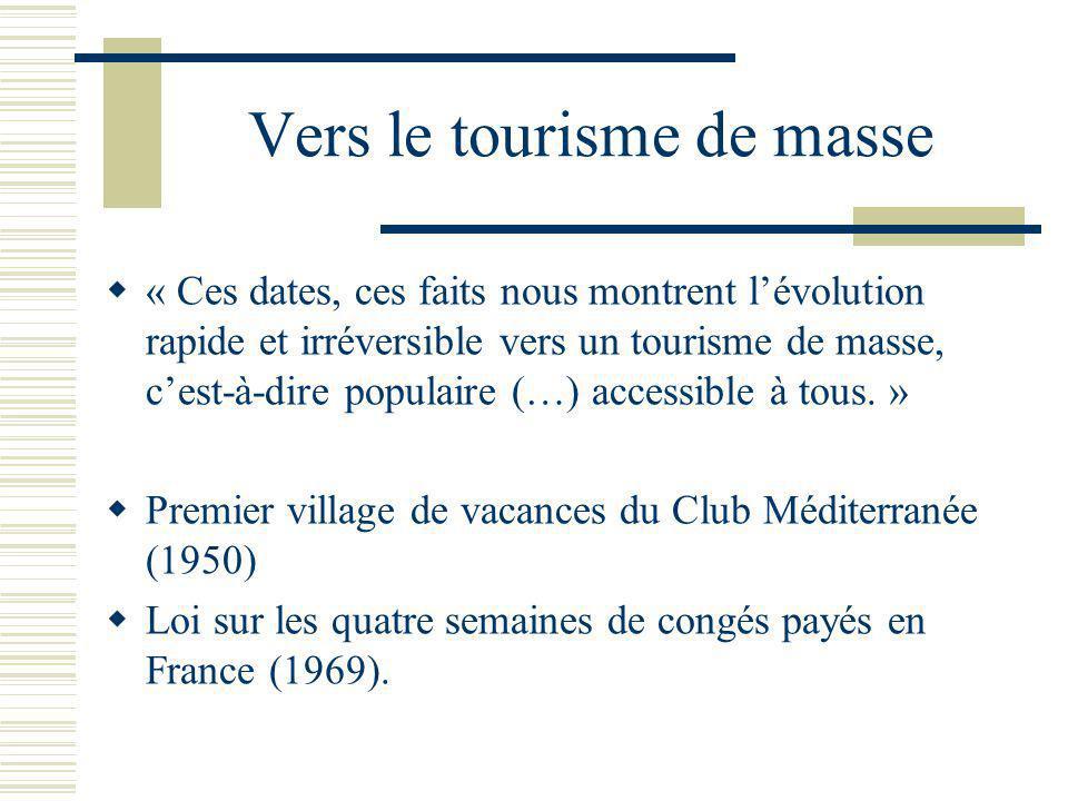Vers le tourisme de masse
