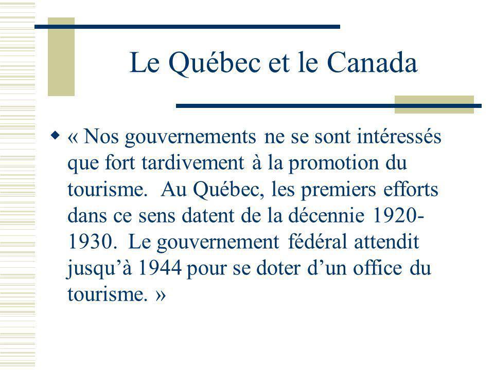 Le Québec et le Canada