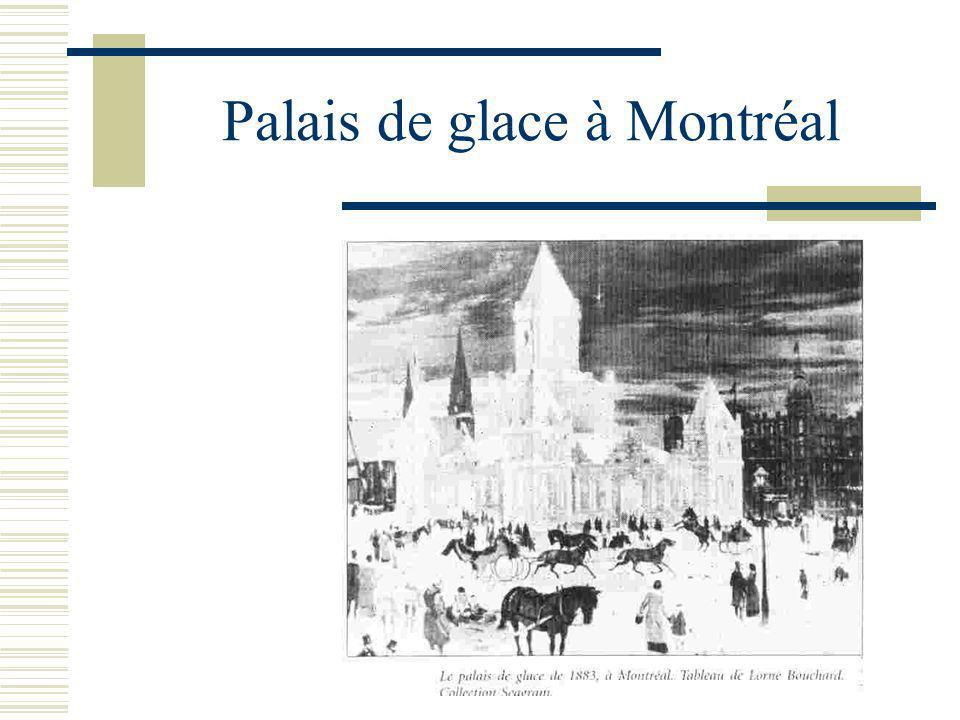 Palais de glace à Montréal