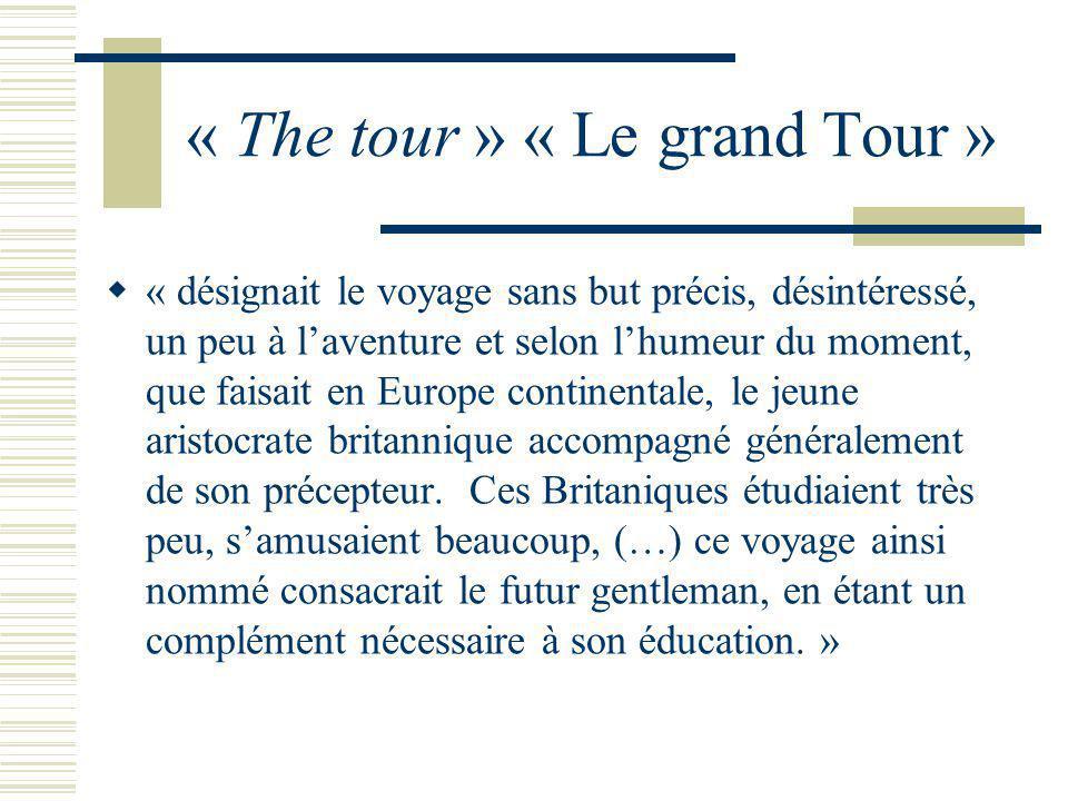 « The tour » « Le grand Tour »