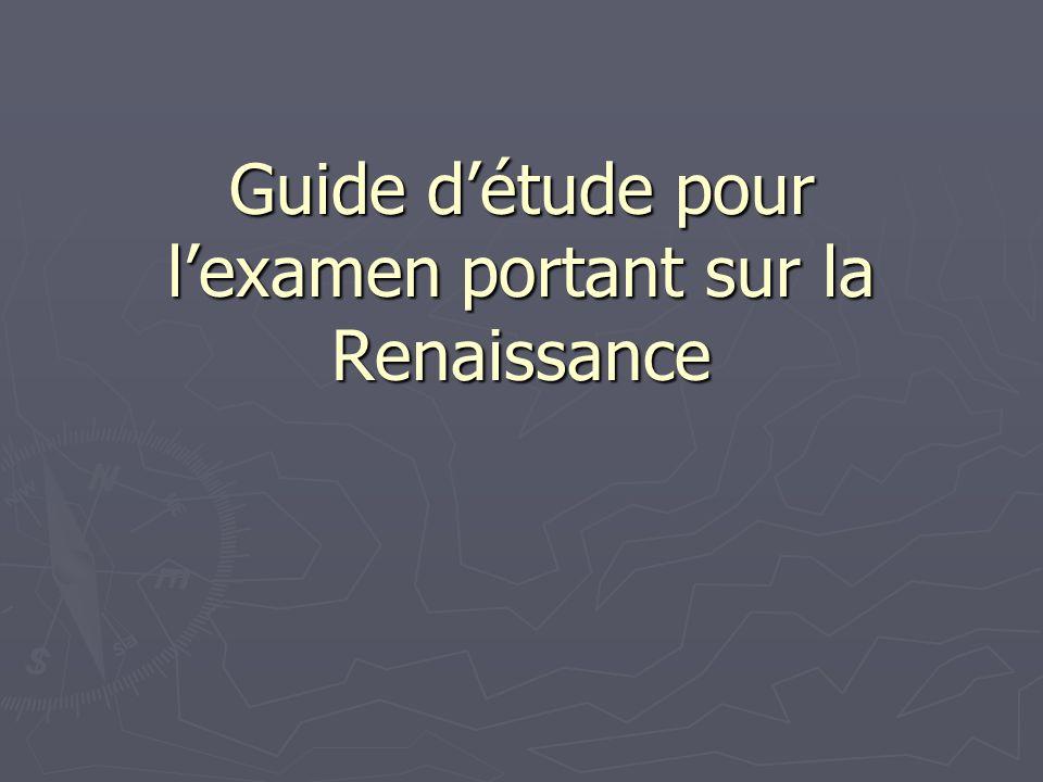Guide d'étude pour l'examen portant sur la Renaissance