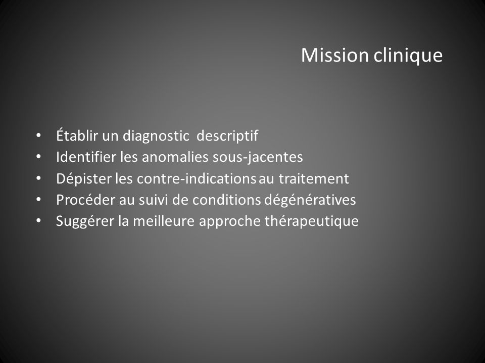 Mission clinique Établir un diagnostic descriptif