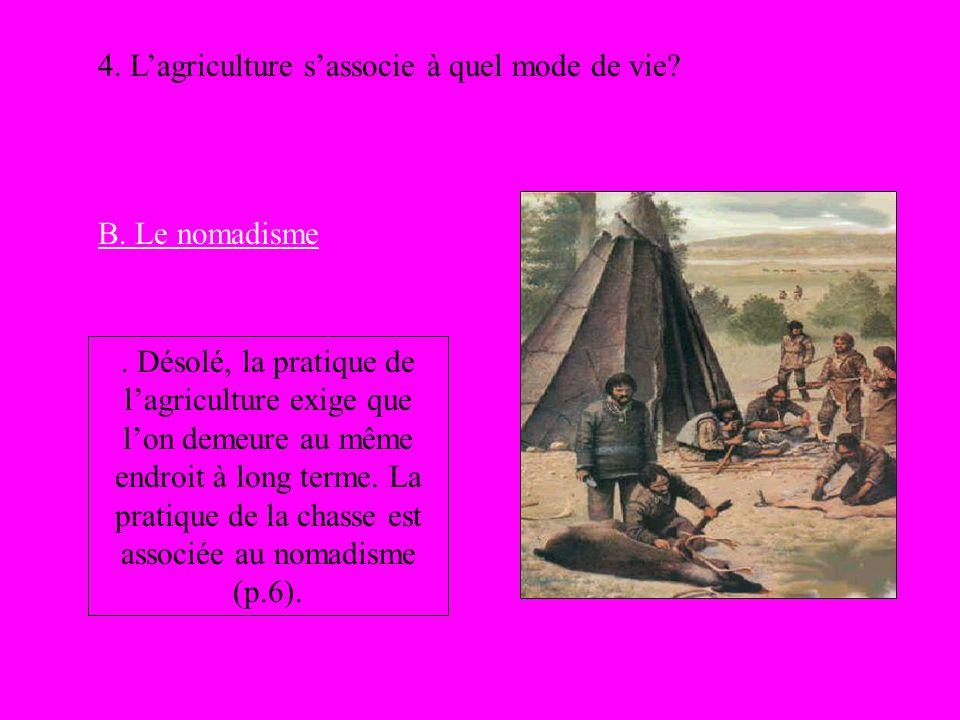 4. L'agriculture s'associe à quel mode de vie