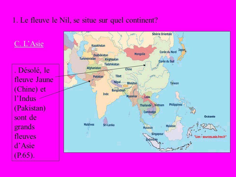 1. Le fleuve le Nil, se situe sur quel continent