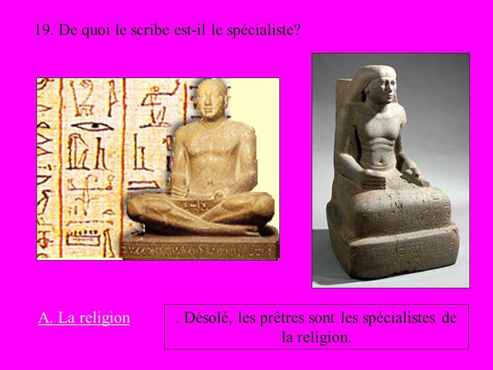 . Désolé, les prêtres sont les spécialistes de la religion.