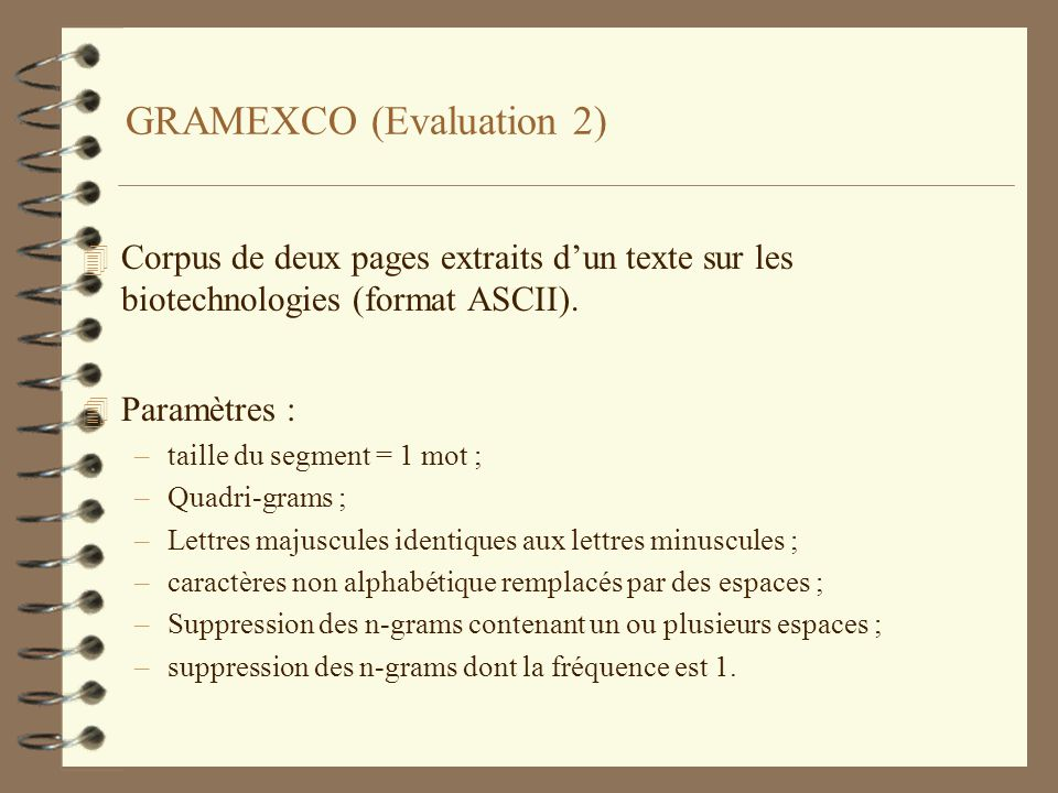 GRAMEXCO (Evaluation 2)