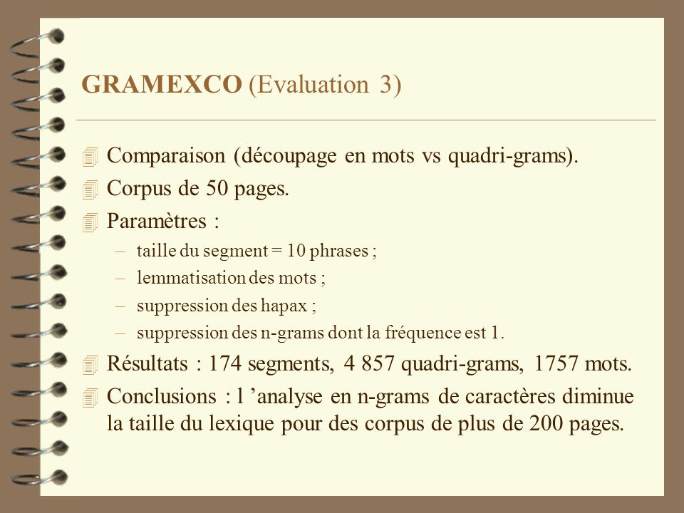 GRAMEXCO (Evaluation 3)