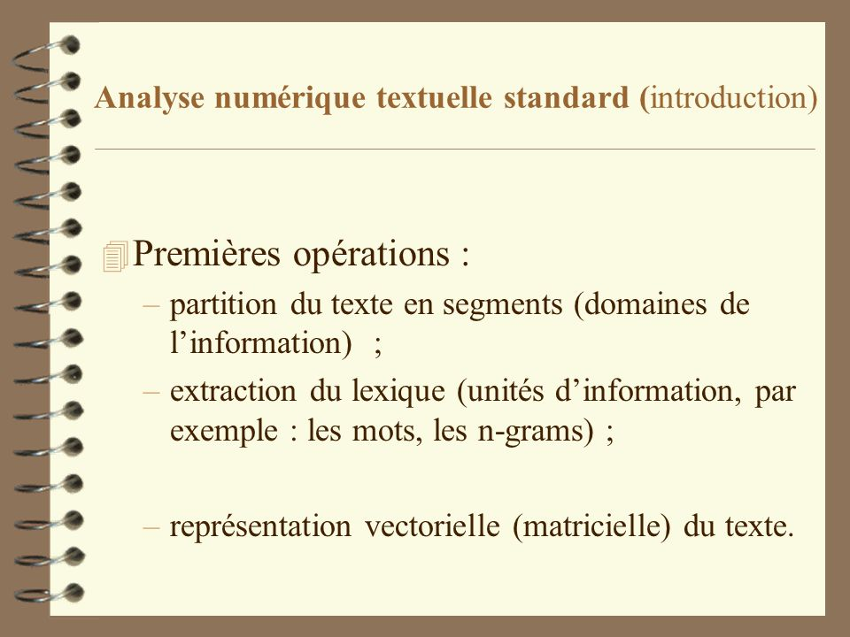 Analyse numérique textuelle standard (introduction)