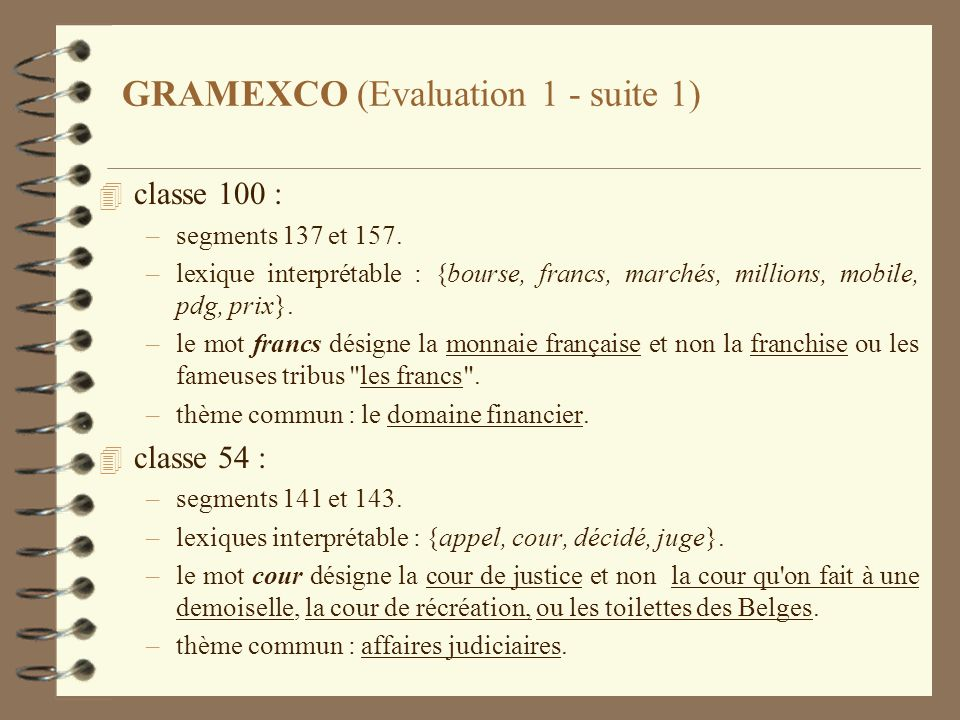 GRAMEXCO (Evaluation 1 - suite 1)