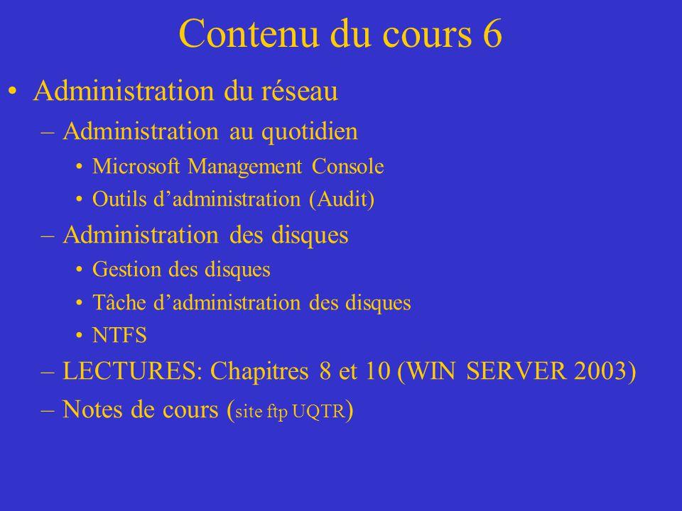 Contenu du cours 6 Administration du réseau