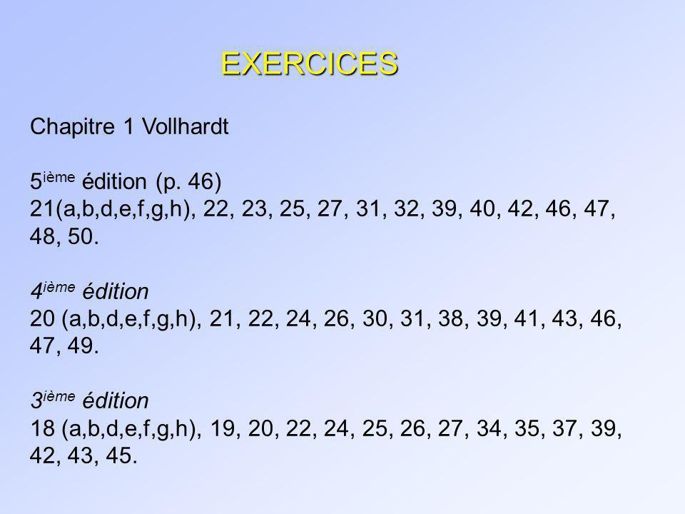 EXERCICES Chapitre 1 Vollhardt 5ième édition (p. 46)