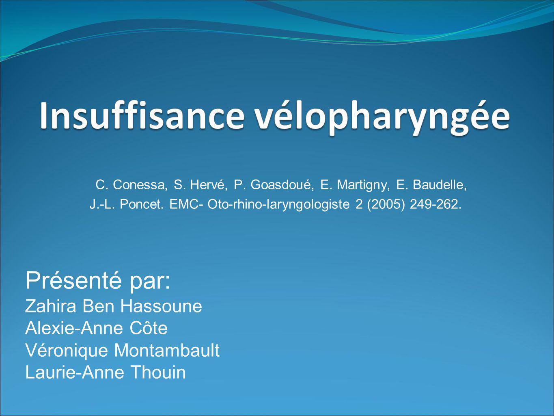 J.-L. Poncet. EMC- Oto-rhino-laryngologiste 2 (2005) 249-262.