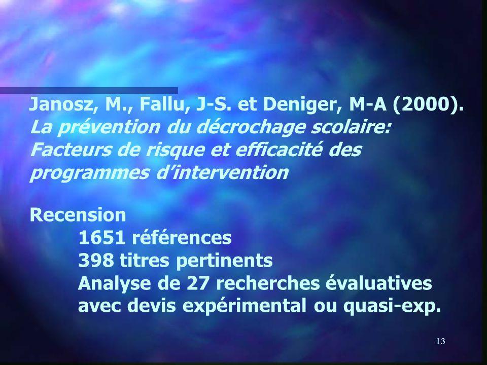 Janosz, M. , Fallu, J-S. et Deniger, M-A (2000)