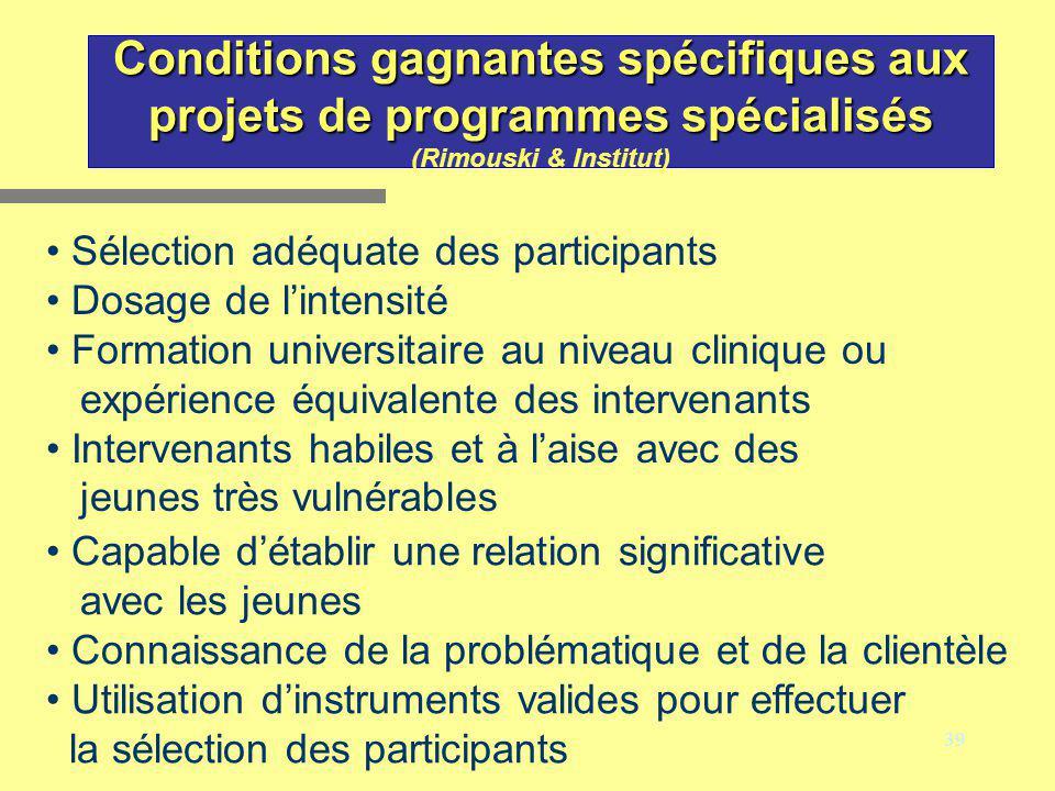 Conditions gagnantes spécifiques aux projets de programmes spécialisés (Rimouski & Institut)