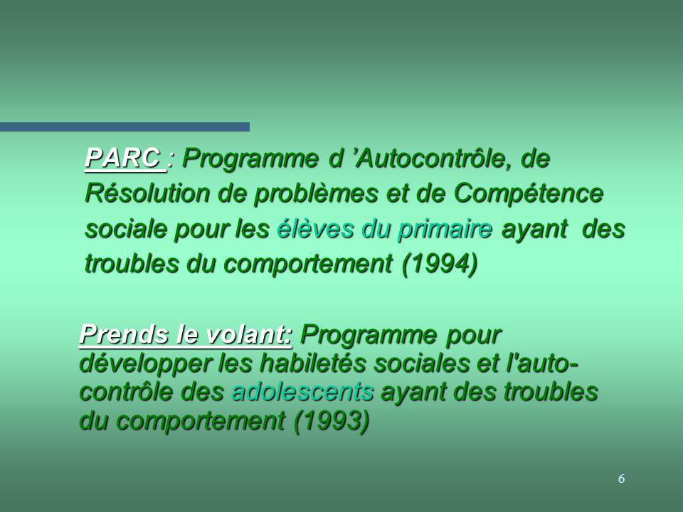 PARC : Programme d 'Autocontrôle, de Résolution de problèmes et de Compétence sociale pour les élèves du primaire ayant des troubles du comportement (1994)