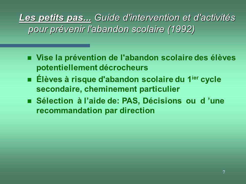 Les petits pas... Guide d intervention et d activités pour prévenir l abandon scolaire (1992)