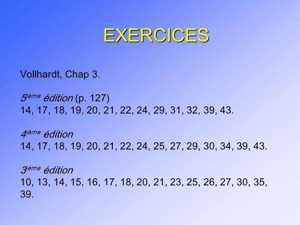 EXERCICES Vollhardt, Chap 3. 5ième édition (p. 127)