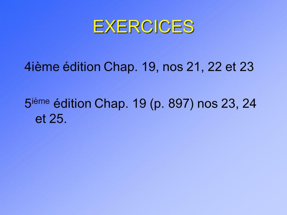 EXERCICES 4ième édition Chap. 19, nos 21, 22 et 23