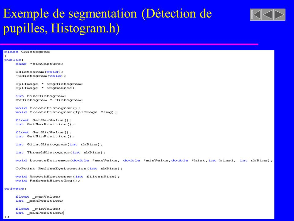 Exemple de segmentation (Détection de pupilles, Histogram.h)