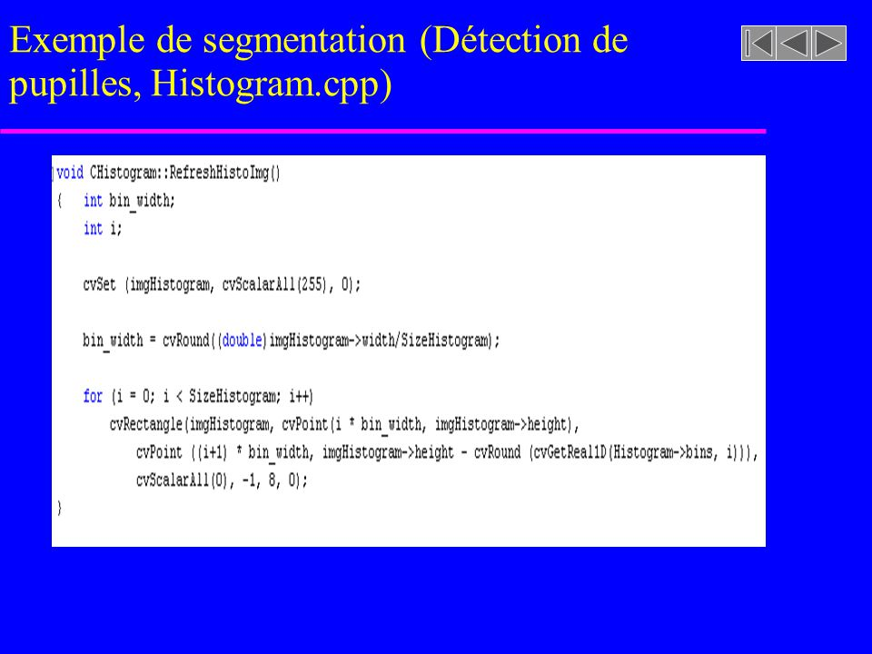 Exemple de segmentation (Détection de pupilles, Histogram.cpp)
