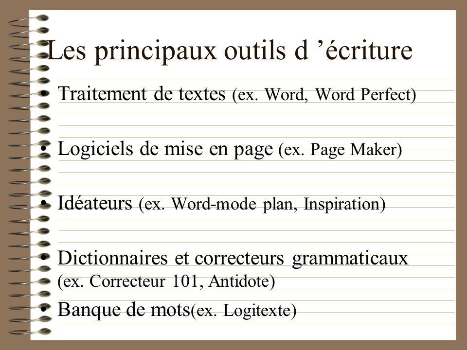 Les principaux outils d 'écriture