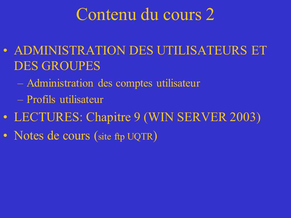 Contenu du cours 2 ADMINISTRATION DES UTILISATEURS ET DES GROUPES