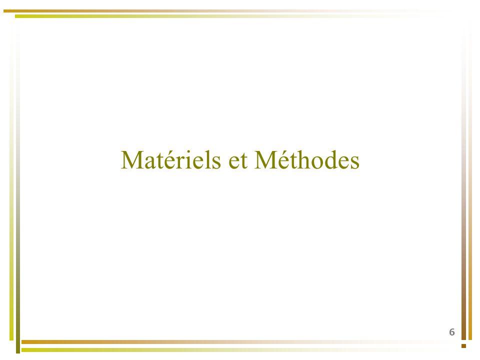 Matériels et Méthodes 6 6
