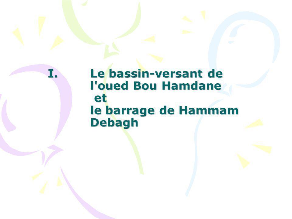 Le bassin-versant de l oued Bou Hamdane et le barrage de Hammam Debagh