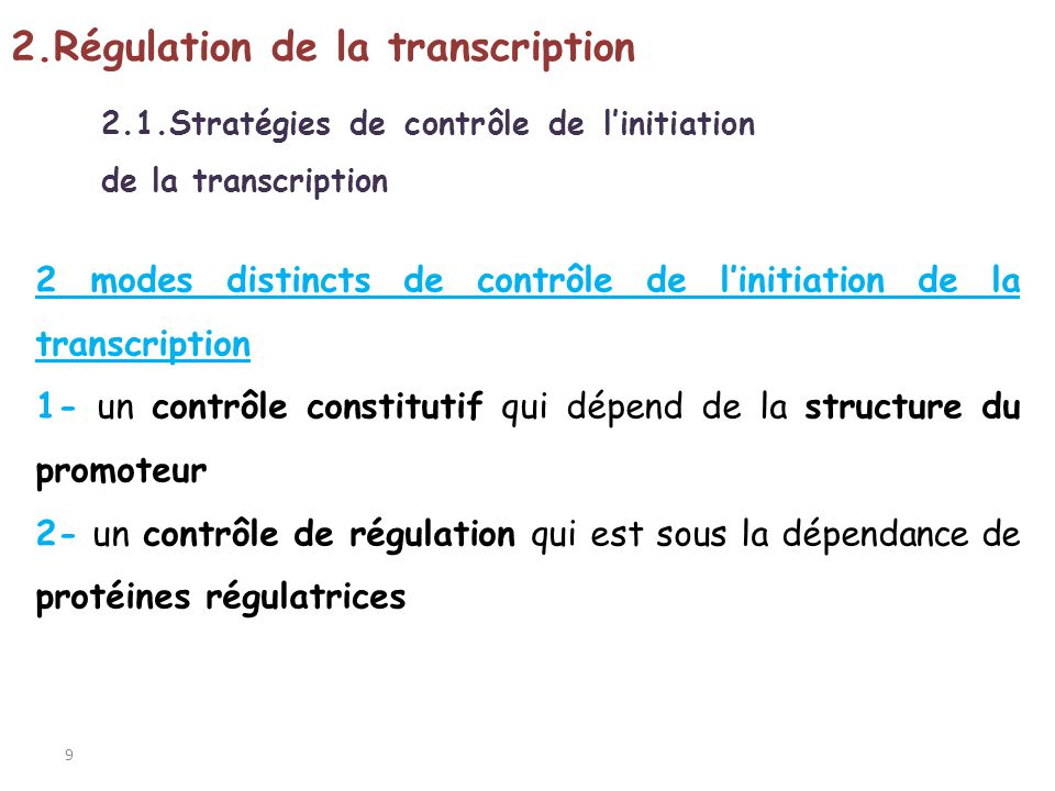 2.Régulation de la transcription
