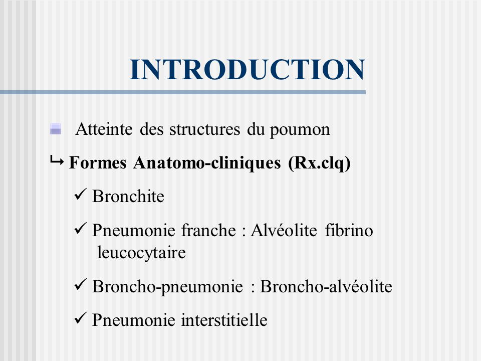 INTRODUCTION Atteinte des structures du poumon