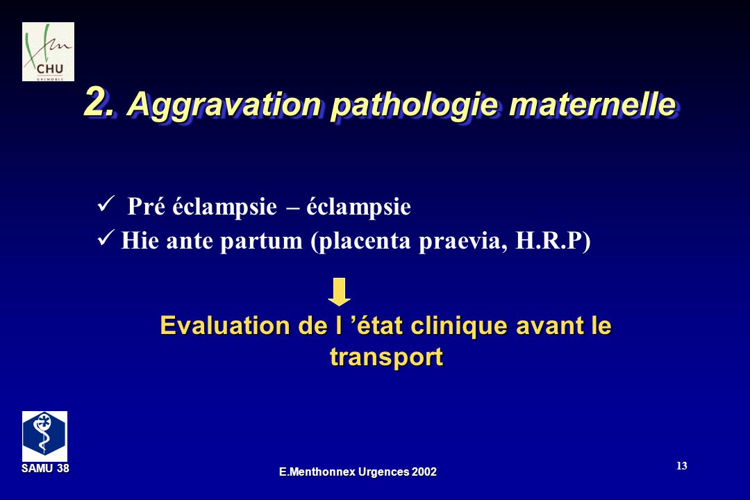 2. Aggravation pathologie maternelle