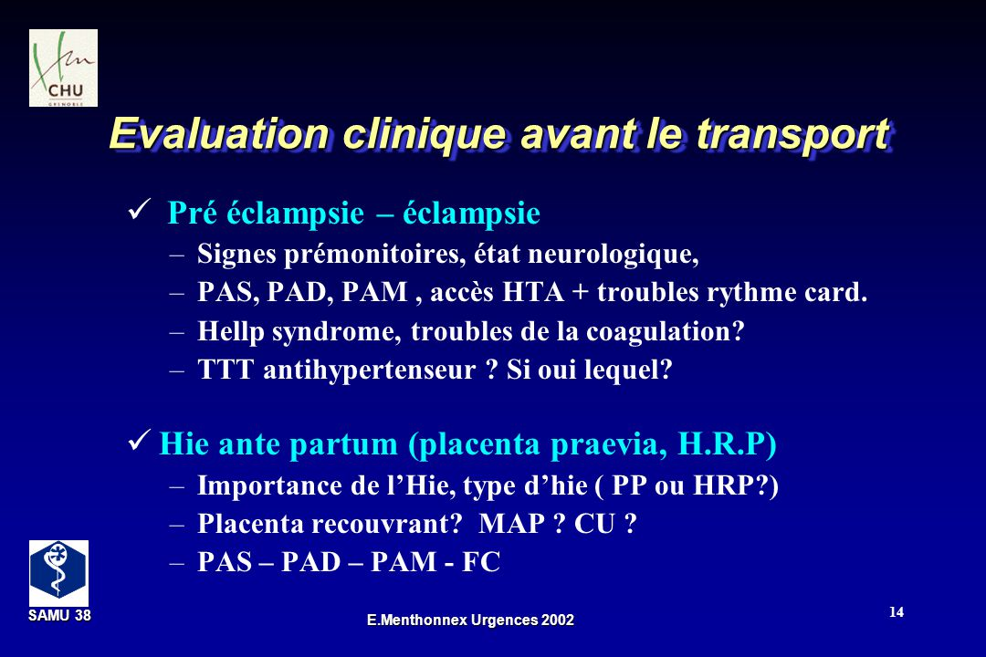 Evaluation clinique avant le transport