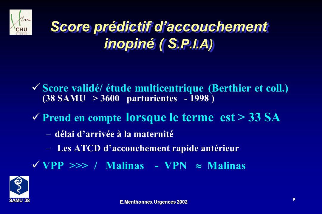 Score prédictif d'accouchement inopiné ( S.P.I.A)
