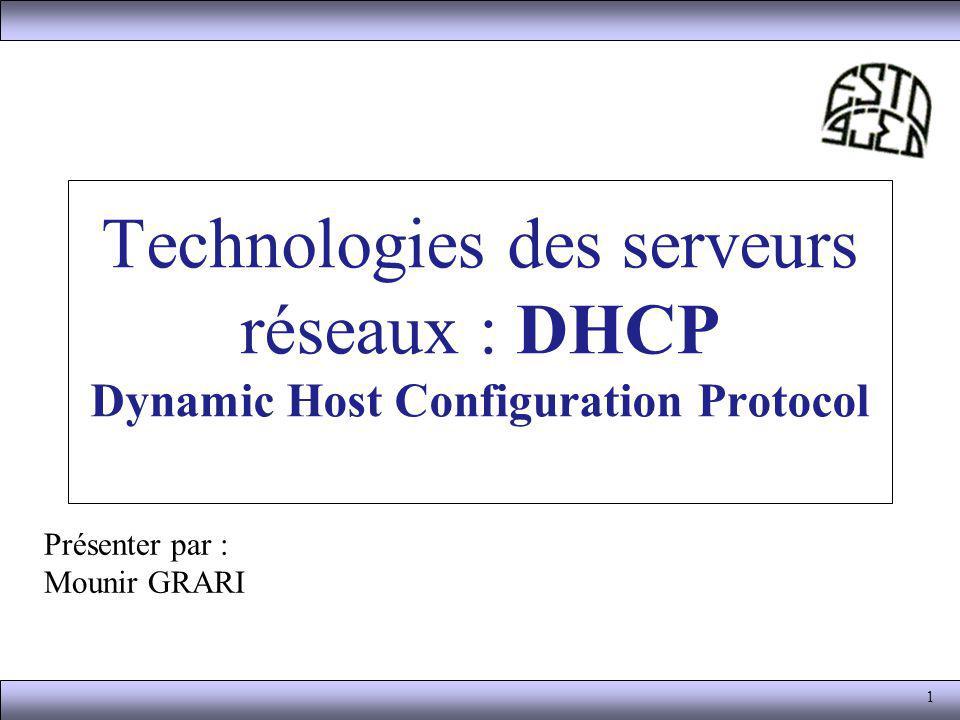 Technologies des serveurs réseaux : DHCP Dynamic Host Configuration Protocol