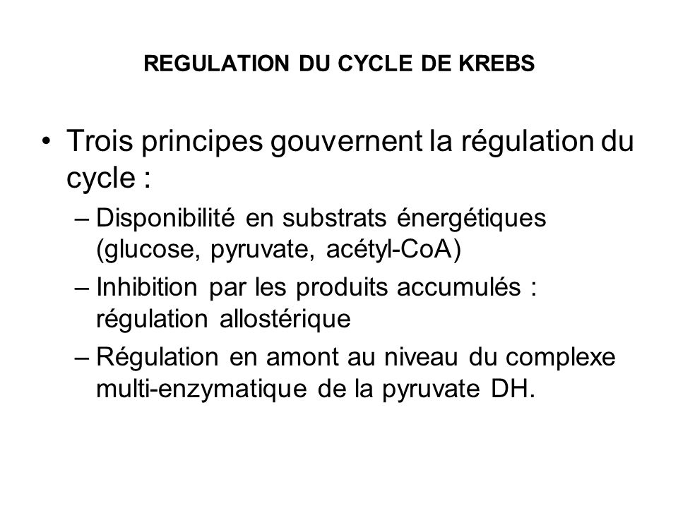 REGULATION DU CYCLE DE KREBS