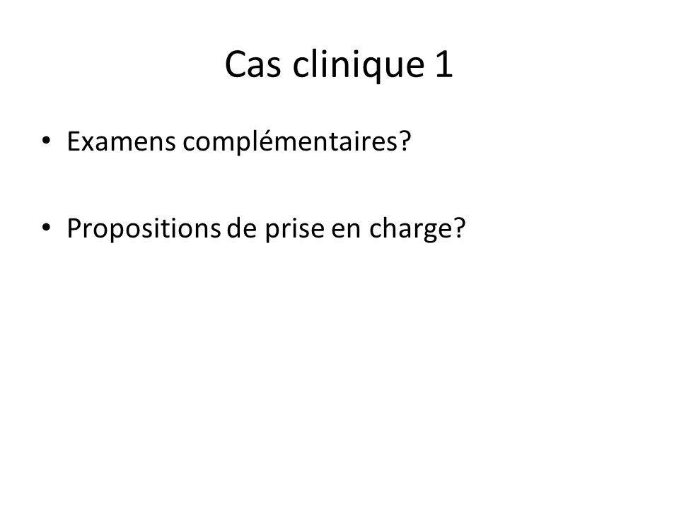 Cas clinique 1 Examens complémentaires