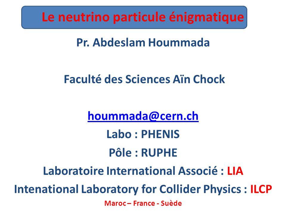 Le neutrino particule énigmatique